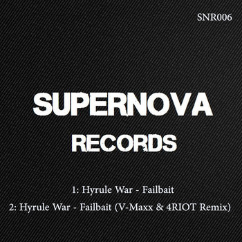 Hyrule War - Failbait SNR006 E.P cover art