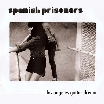 "Los Angeles Guitar Dream 7"" cover art"