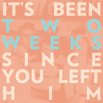 """Two Weeks 7"""" cover art"""