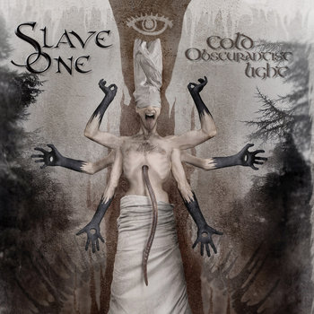 Slave One - Cold Obscurantist Light