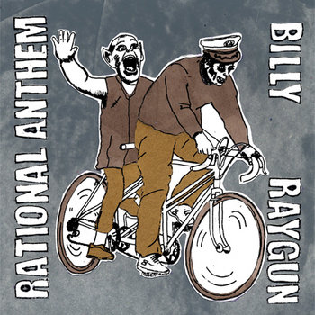 Rational Anthem/Billy Raygun Split cover art