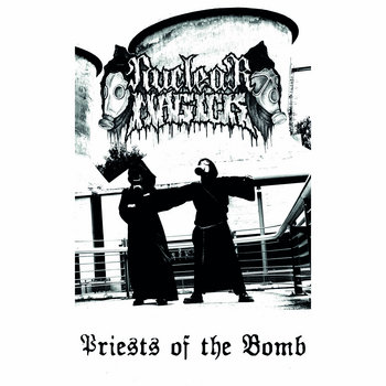 Nuclear Magick - Priests Of The Bomb cover art