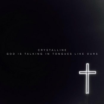 GOD IS TALKING IN TONGUES LIKE OURS - EP cover art