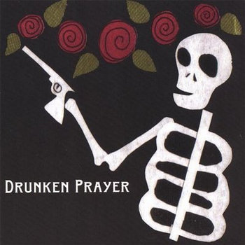 Drunken Prayer cover art