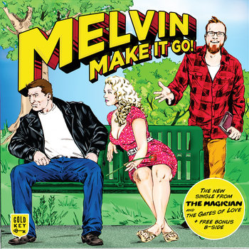 Melvin, Make It Go! cover art