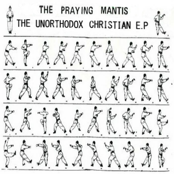 The Praying Mantis- The Unorthodox Christian E.P cover art