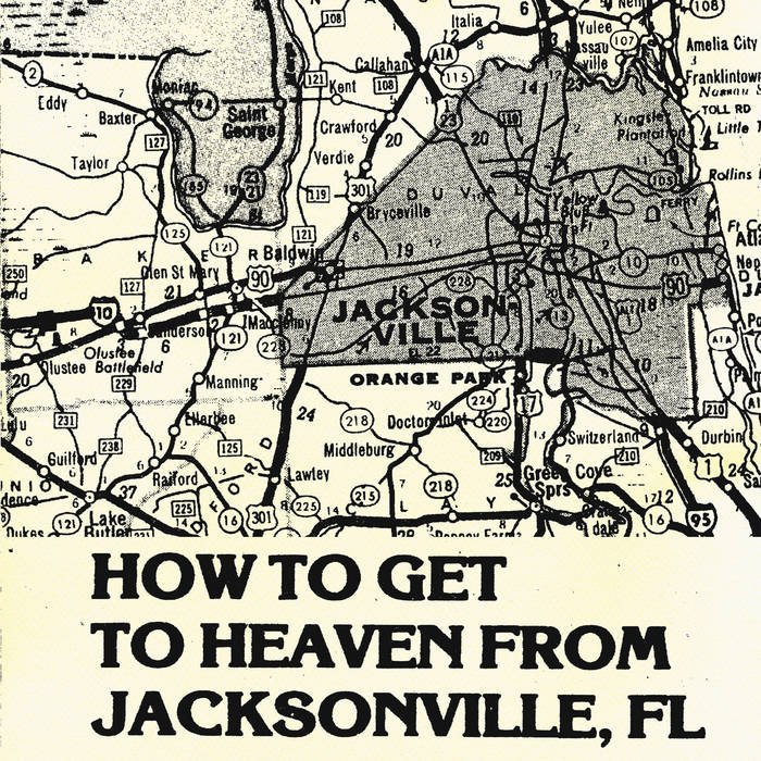 How To Get To Heaven From Jacksonville, FL cover art