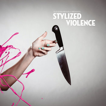 Stylized Violence cover art