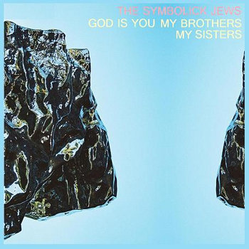 God Is You, My Brothers My Sisters cover art