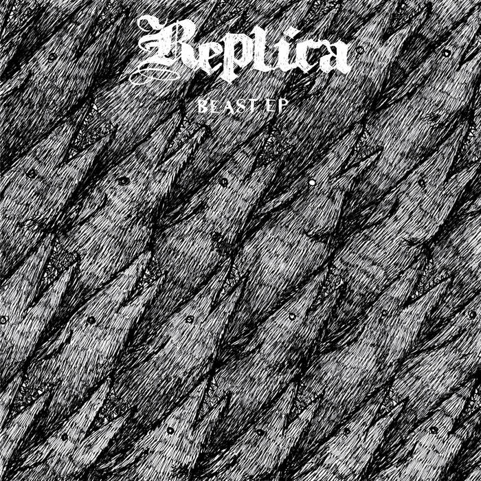 "REPLICA ""BEAST EP"" cover art"