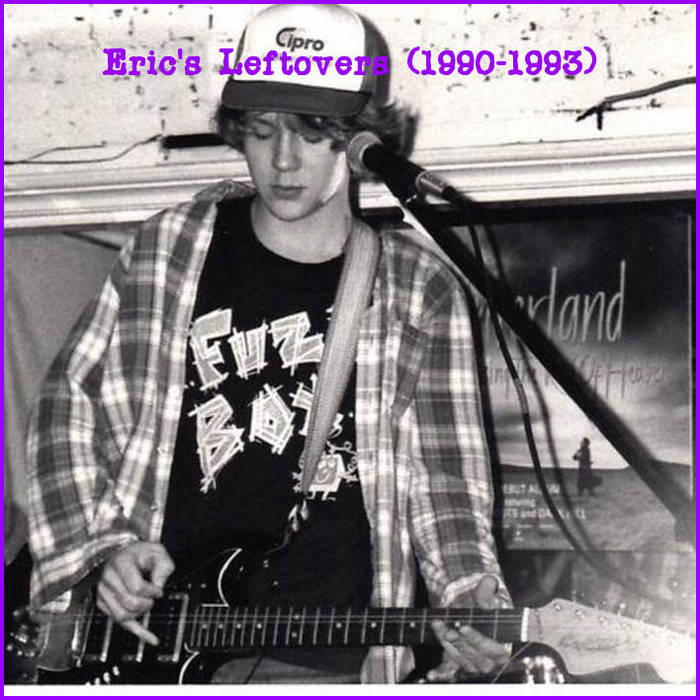 Eric's Leftovers (1990-1993) cover art