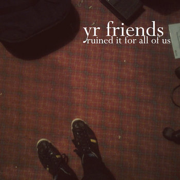 yr friends ruined it for all of us cover art