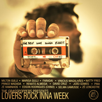 The Grasspoppers presents Lovers Rock Inna Week cover art