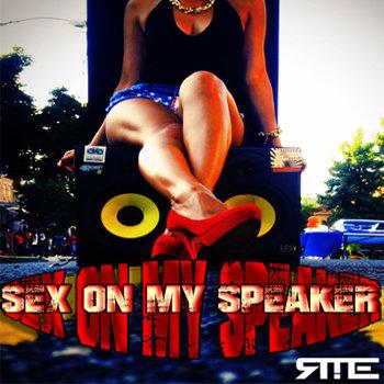 Sex on My Speaker cover art