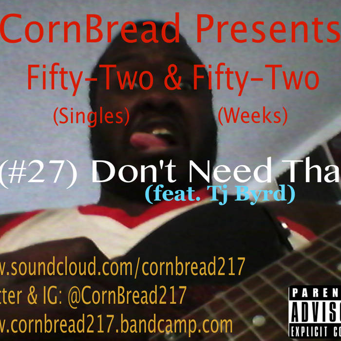 Don't Need That (feat. Tj Byrd) cover art