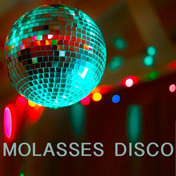 Molasses Disco cover art