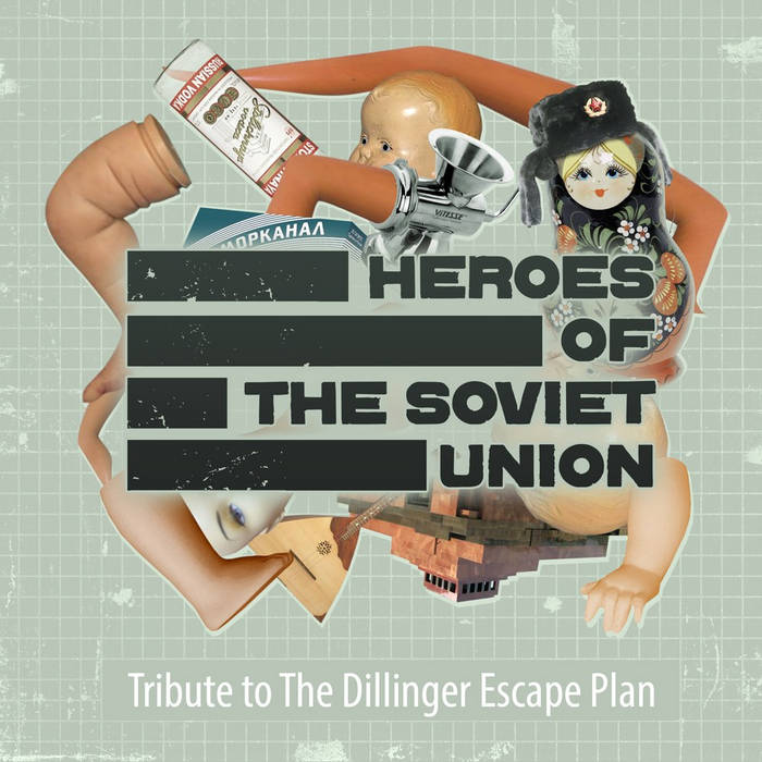 Heroes of the Soviet Union: Tribute to The Dillinger Escape Plan cover art