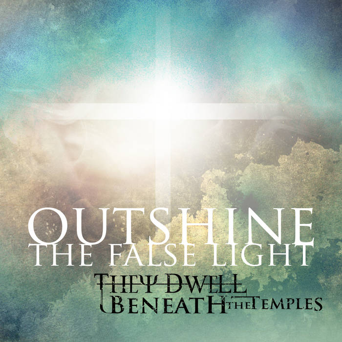 Outshine the False Light cover art