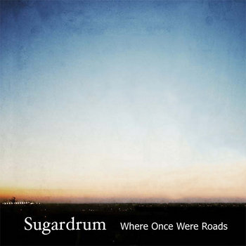 Where Once Were Roads cover art
