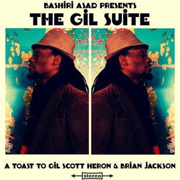 Bashiri Asad Presents: The Gil Suite cover art