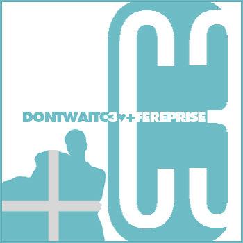 Don't Wait [C3 ♥ +FE Reprise] cover art