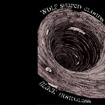 Wolf Shaped Clouds/Black Hourglass Split cover art