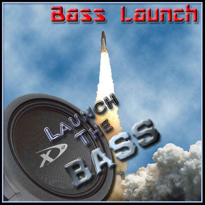 Bass Mekanik Presents Bass Launch: Launch The Bass cover art