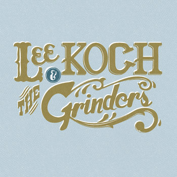 Lee Koch & the Grinders EP cover art