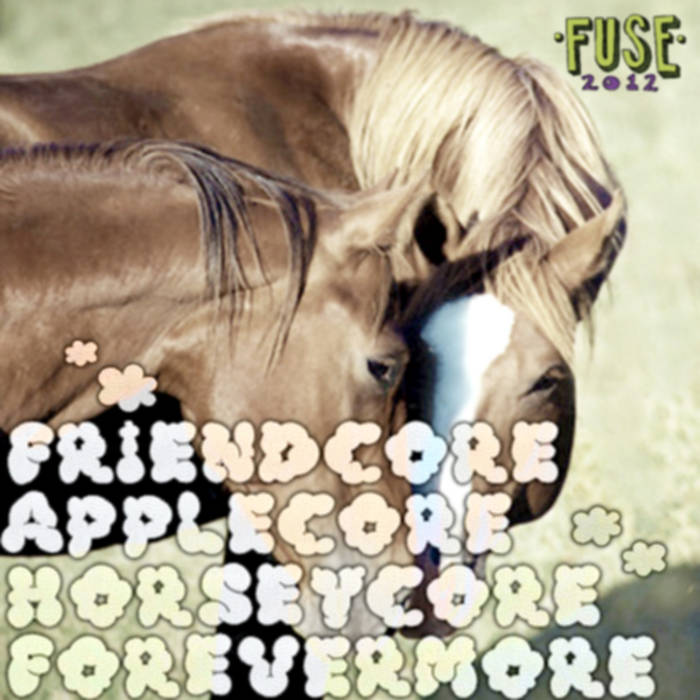 Friendcore Applecore Horseycore Forevermore cover art