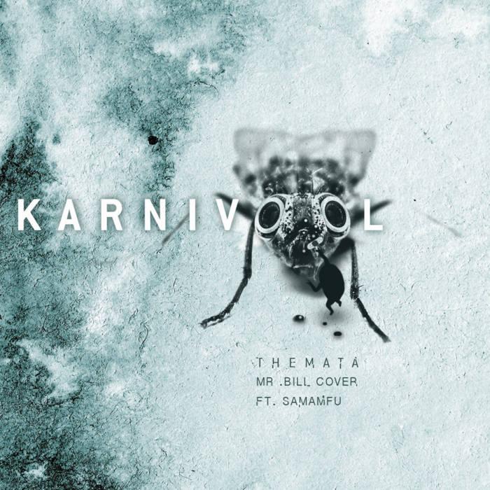 Karnivool - Themata (Mr. Bill Cover) ft. Samamfu cover art