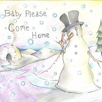 (Xmas) Baby Please Come Home cover art