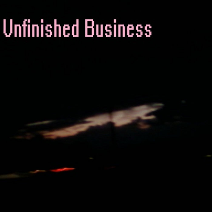 Unfinished Business EP cover art