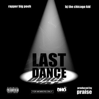 Last Dance featuring BJ The Chicago Kid cover art