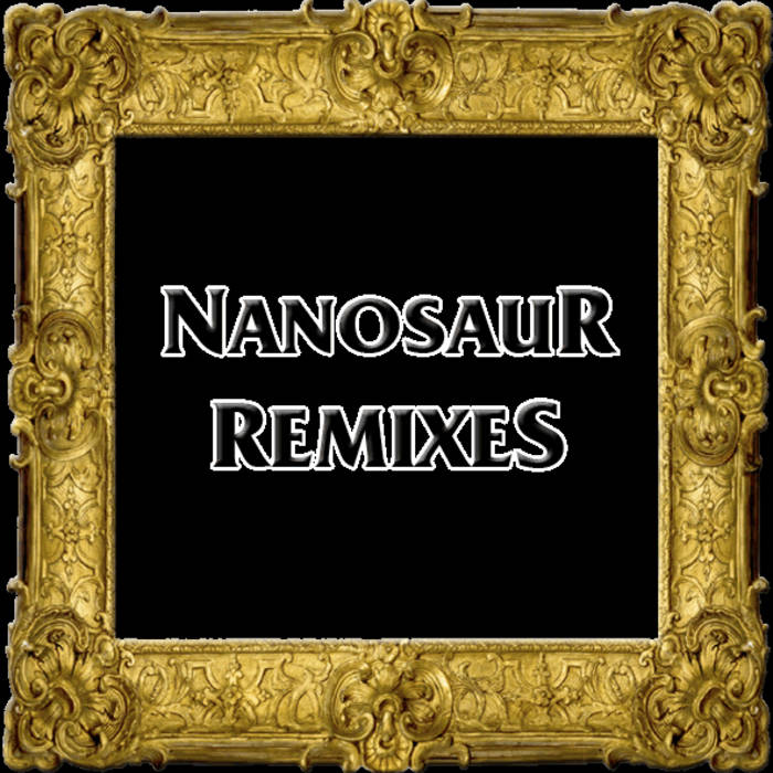 NanosauR Remixes cover art
