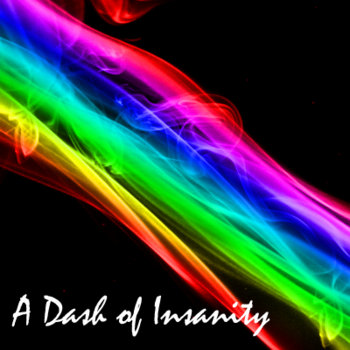 A Dash of Insanity cover art