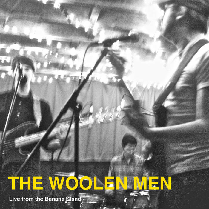 The Woolen Men - Live from the Banana Stand cover art