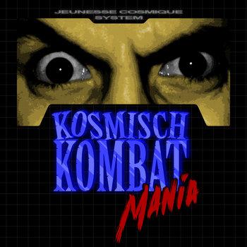 Kosmisch Kombat Mania cover art