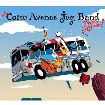 The Como Avenue Jug Band Tries Again! cover art