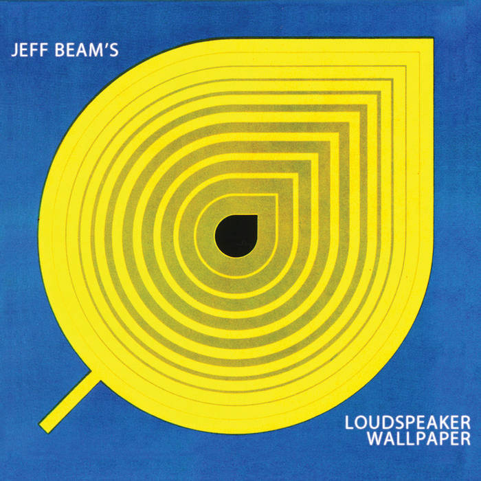 Jeff Beam's Loudspeaker Wallpaper cover art
