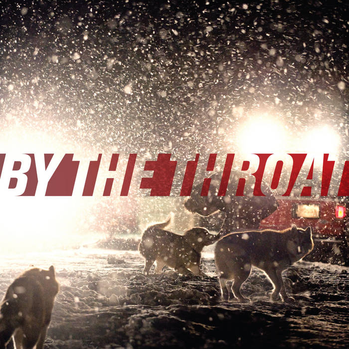 BY THE THROAT cover art
