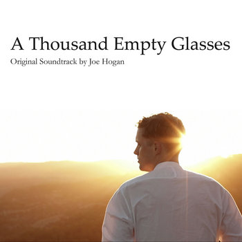 A Thousand Empty Glasses (Soundtrack) cover art