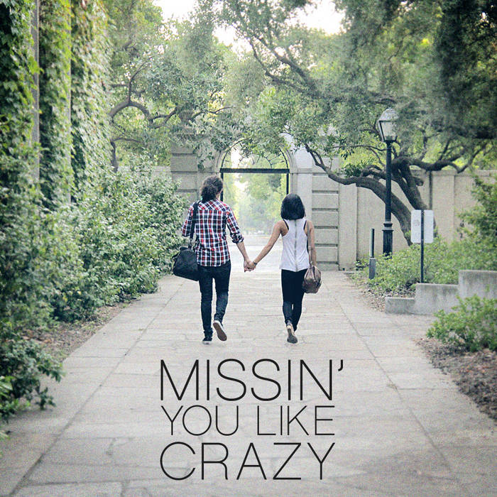 Missin' You Like Crazy (feat. Carissa Rae) - Single cover art