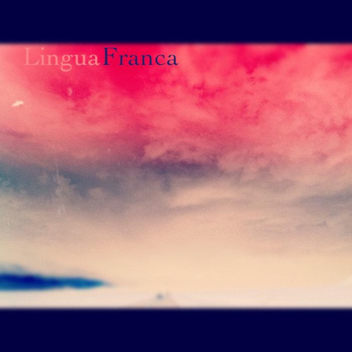Lingua Franca e.p. cover art