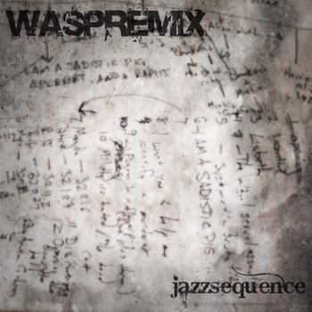 jazzsequence - WASPREMIX