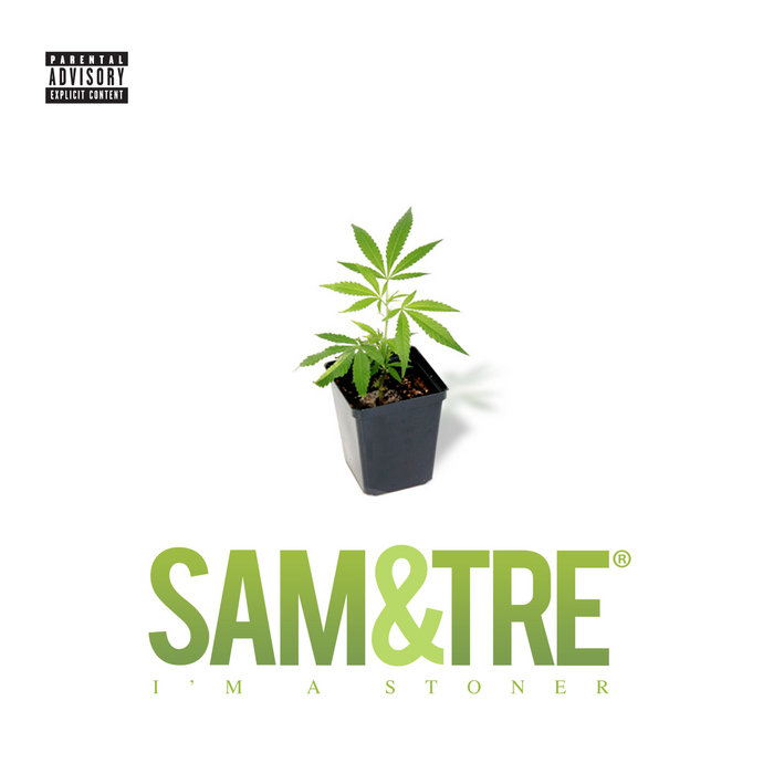 Im A Stoner (Single) cover art