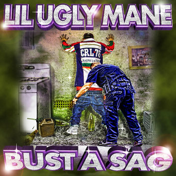 BUST A SAG DA SINGLE cover art