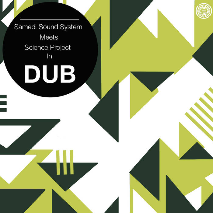 Samedi Sound System meets Science Project in Dub cover art