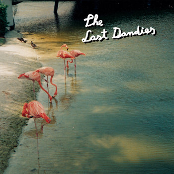 The Last Dandies (mini LP) cover art