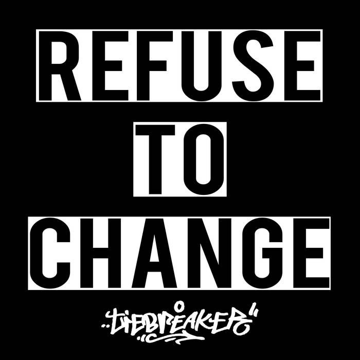 Refuse to Change cover art