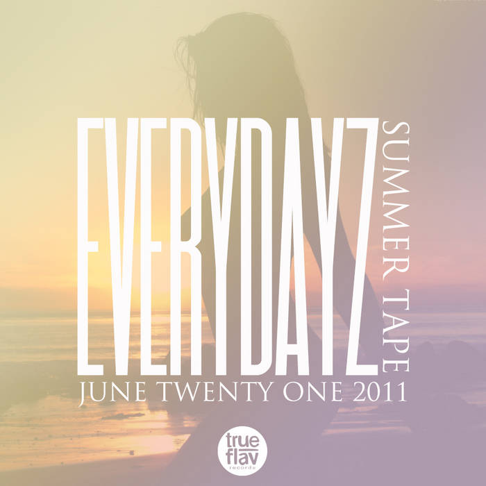 EVERYDAYZ SUMMER TAPE cover art
